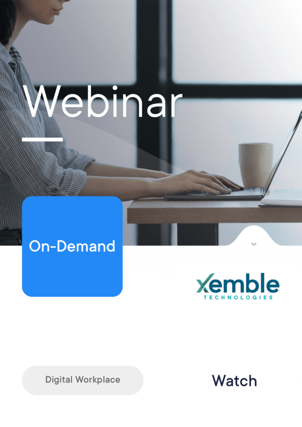 Xemble Connect all your employees with a digital workplace